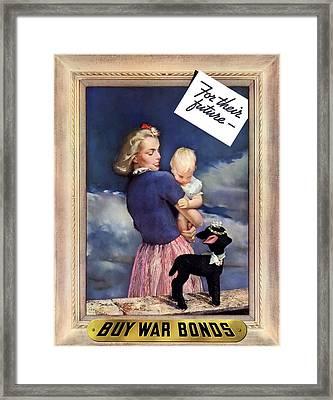 For Their Future Buy War Bonds Framed Print