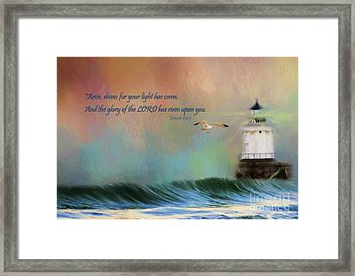For Your Light Has Come Framed Print