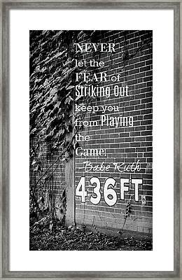 Forbes Field - Inspirational Quote Framed Print