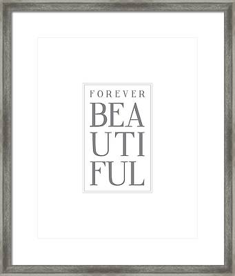 Forever Beautiful Framed Print by Samuel Whitton