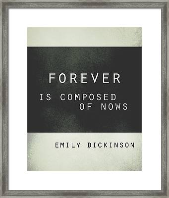 Forever Emily Dickinson Quote Framed Print by Ann Powell