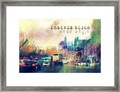 Forever Reign Framed Print