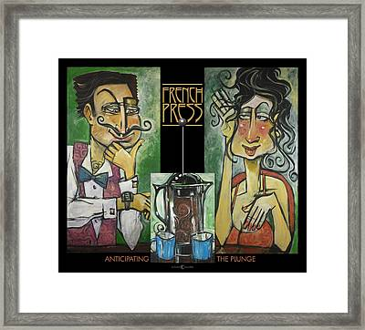 French Press Anticipating The Plunge Poster Framed Print by Tim Nyberg