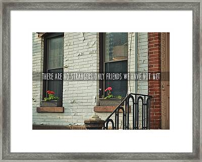 Friendly Hood Quote Framed Print by JAMART Photography