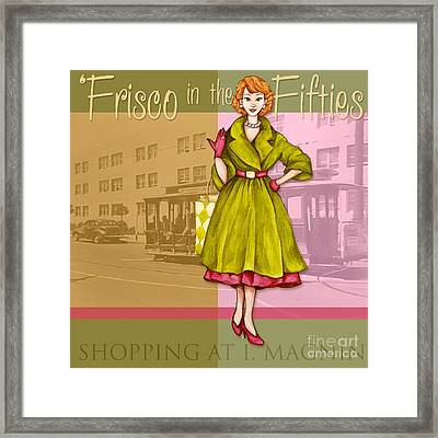 Frisco In The Fifties Shopping At I Magnin Framed Print by Cindy Garber Iverson