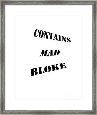 Fun Sign For Clothing And Decor Framed Print by Linsey Williams