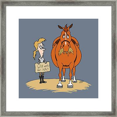 Funny Fat Cartoon Horse Woman Will Work For Hay Framed Print