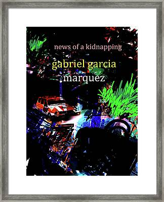 Garcia Marquez Kidnapping Poster  Framed Print by Paul Sutcliffe