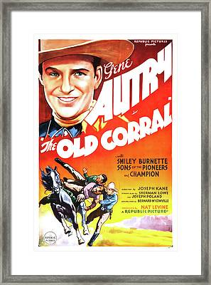 Gene Autry In The Old Corral 1936 Framed Print by Mountain Dreams