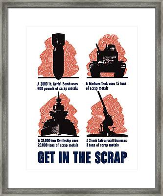 Get In The Scrap - Ww2 Framed Print by War Is Hell Store