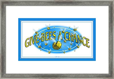 Give Bees A Chance Framed Print