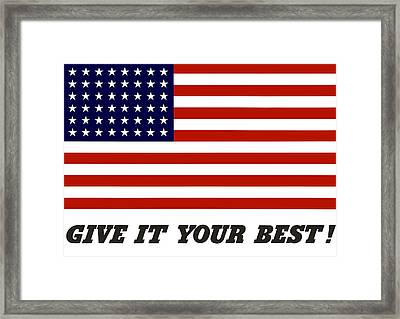 Give It Your Best American Flag Framed Print by War Is Hell Store