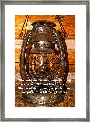 Give Me Oil In My Lamp Framed Print by Tikvah's Hope