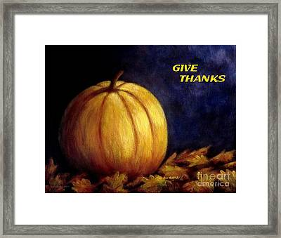 Give Thanks Autumn Painting Framed Print by Annie Zeno