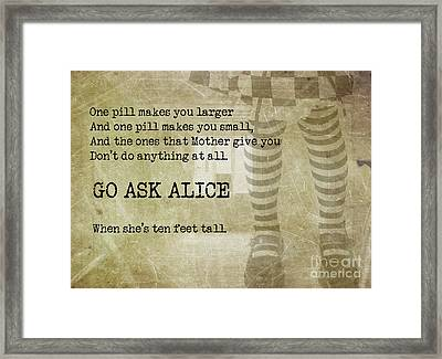 Go Ask Alice Framed Print by Juli Scalzi