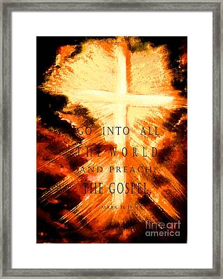 Go Into All The World Framed Print
