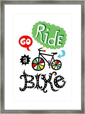 Go Ride A Bike  Framed Print by Andi Bird
