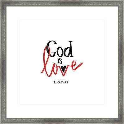 God Is Love Framed Print