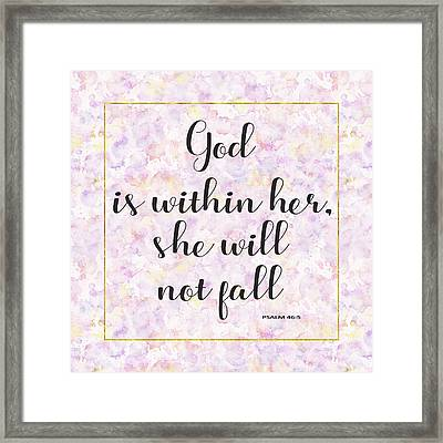 God Is Within Her She Will Not Fall Bible Quote Framed Print by Georgeta Blanaru