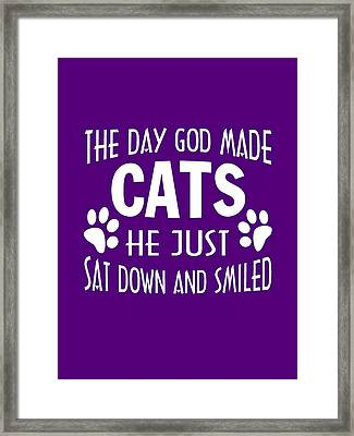 God Made Cats Framed Print by Sophia