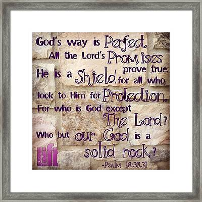 God's Way Is Perfect. All The Framed Print