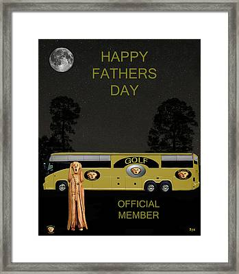 Golf  World Tour Scream Happy Fathers Day Framed Print by Eric Kempson