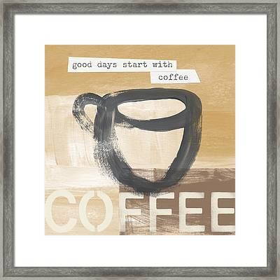 Good Days Start With Coffee- Art By Linda Woods Framed Print by Linda Woods