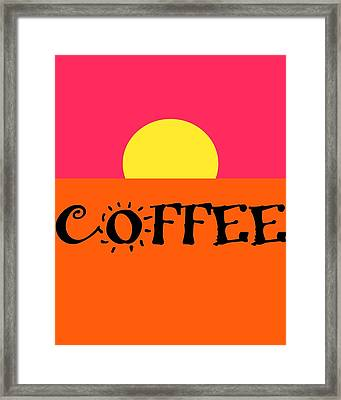 Good Morning Coffee Framed Print by Dan Sproul