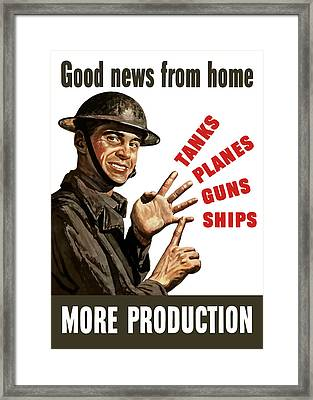 Good News From Home - More Production Framed Print by War Is Hell Store