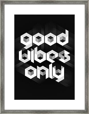 Good Vibes Only Quote Framed Print by Taylan Apukovska
