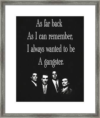 Goodfellas Quote Framed Print