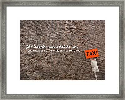 Grab A Cab Quote Framed Print by JAMART Photography