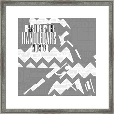Grab Life By The Handlebars Framed Print by Brandi Fitzgerald