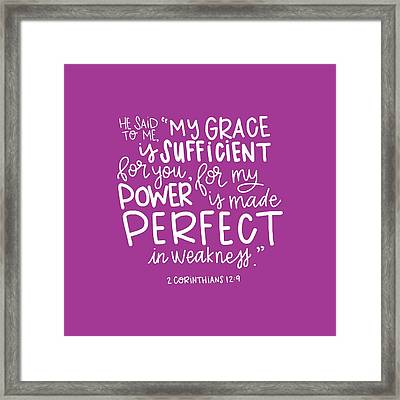 Grace Is Sufficient Framed Print