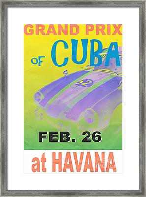 Grand Prix Of Cuba Rally Poster Framed Print