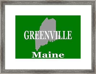 Framed Print featuring the photograph Greenville Maine State City And Town Pride  by Keith Webber Jr