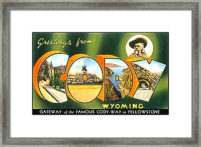 Greetings From Cody Wyoming Framed Print