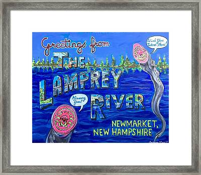 Greetings From The Lamprey River Framed Print