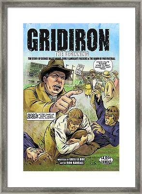 Gridiron The Beginning Framed Print by Greg Le Duc Ron Randall