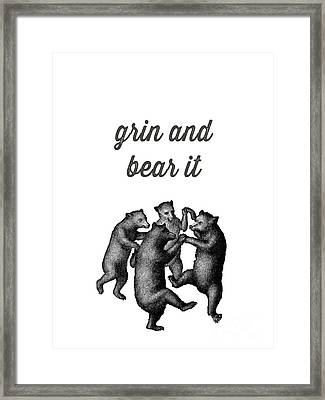 Grin And Bear It Framed Print