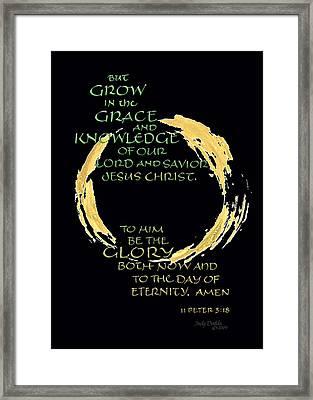 Grow In Grace Framed Print