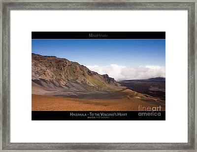 Haleakala To The Volcano's Heart - Maui Hawaii Posters Series Framed Print by Denis Dore