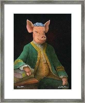 Hamilton... Framed Print by Will Bullas