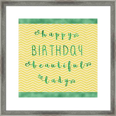 Happy Birthday Beeautiful Lady Framed Print by Sabine Jacobs