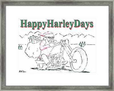 Happy Harley Days Framed Print
