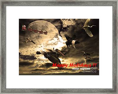 Happy Holidays . Winter Migration Framed Print