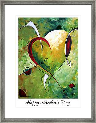 Happy Mother's Day By Madart Framed Print by Megan Duncanson