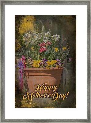 Happy Mother's Day Planter Greeting Framed Print by Mother Nature