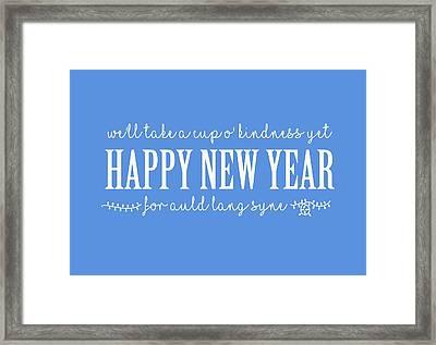 Framed Print featuring the digital art Happy New Year Auld Lang Syne Lyrics by Heidi Hermes