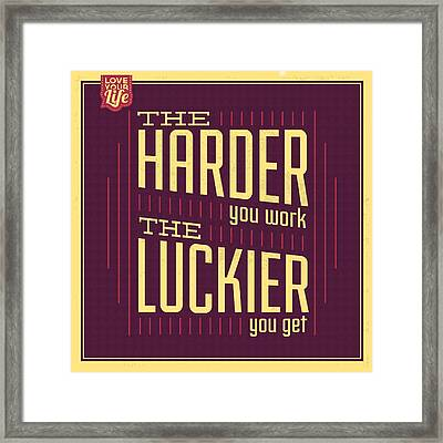 Hard Work Framed Print by Naxart Studio